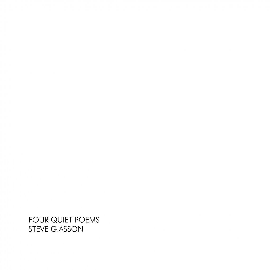 - FOUR QUIET POEMS