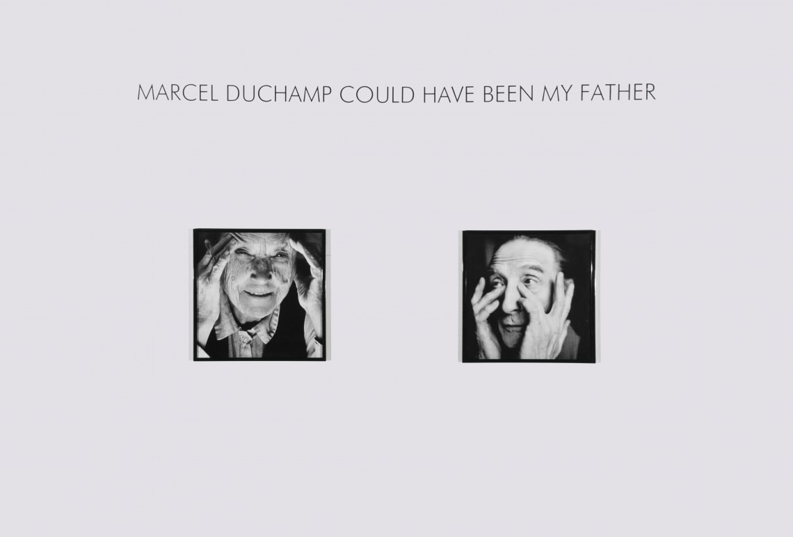 - Marcel Duchamp could have been my father